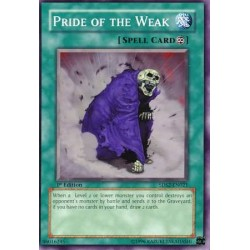 Pride of the Weak [Common Unlimited Edition]